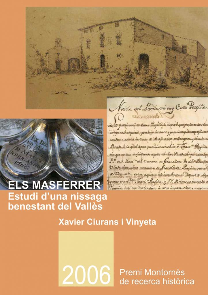 Els Masferrer. Estudi d'una nissaga benestant del Vallès.