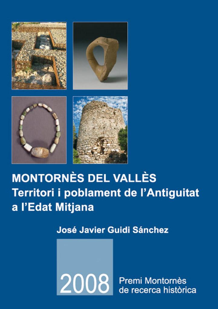 Montornès del Vallès. Territori i poblament de l'Antiguitat a l'Edat Mitjana