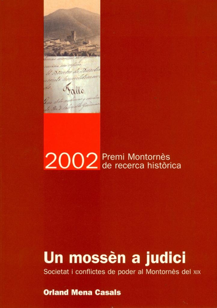 Un mossèn a judici. Societat i conflictes de poder al Montornès del XIX.