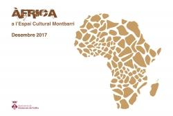 Àfrica a l'Espai Cultural Montbarri
