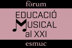 """Cartell del fòrum """"Educació musical al XXI"""""""