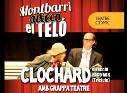 """""""Clochard"""" obre el teló d'aquesta tardor a l'Espai Cultural Montbarri"""