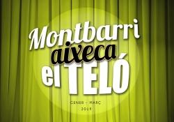 Montbarri aixeca el teló - Programació gener - març 2019