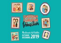 Destacat Eduquem i gaudim en família - Oct.-des 2019