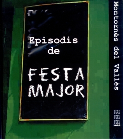 Episodis de Festa Major (1946-2006)