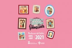 """Imatge de la programació """"Eduquem i gaudim en família"""" Abril-Juny 2021"""
