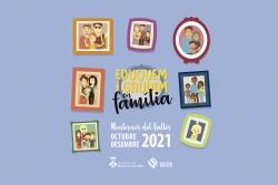"""Imatge de la programació """"Eduquem i gaudim en família"""" Octubre-Desembre 2021"""